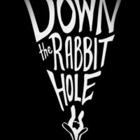 Down The Rabbit Hole - Unveiling The Truth
