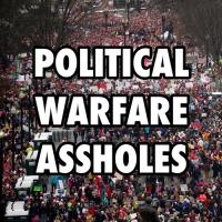 Political Warfare Assholes  with all the Negative Comments