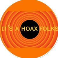 IT?S A HOAX FOLKS