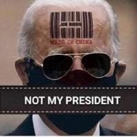 Joe Biden IS NOT MY PRESIDENT!!