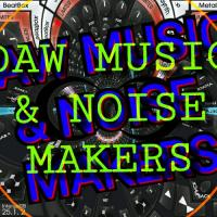 DAW MUSIC & NOISE MAKERS