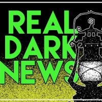 Real Dark News