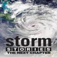 The Weather Channel Originals Storm Stories: The Next Chapter
