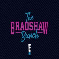 The Bradshaw Bunch On E! Network