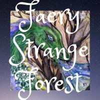 Faery Strange Forest