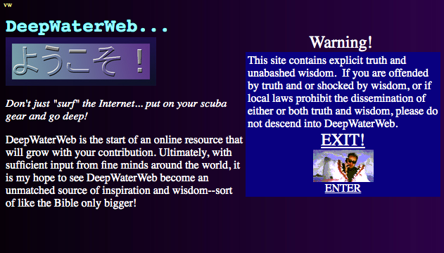 deepwaterweb intro warning caution screen explicit truth unabashed wisdom Screen Shot 2021-01-05 at 10.13.50 PM
